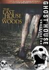 The Last House in the Woods